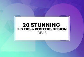 20 Stunning Flyers & Posters Design Ideas