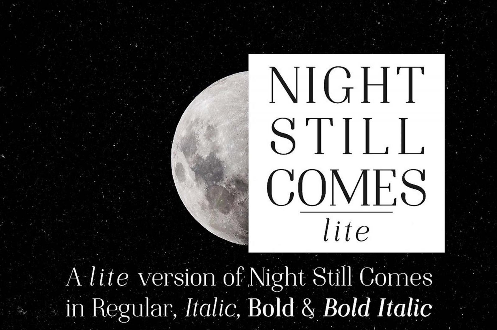 Free Night Still Comes Lite Font.